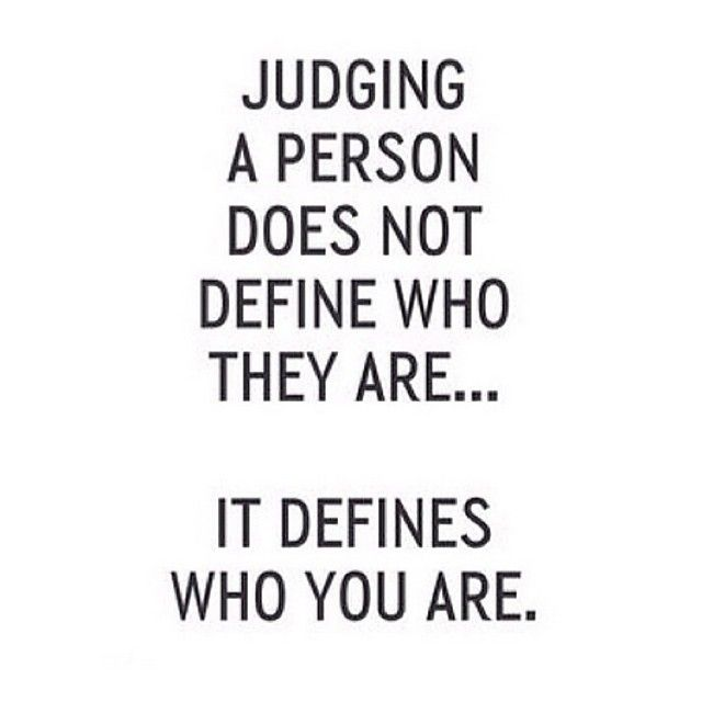 judging people defines who you are