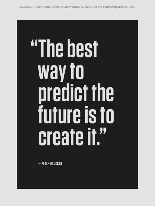 predict future create it