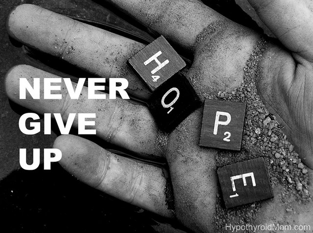 never give up - hope