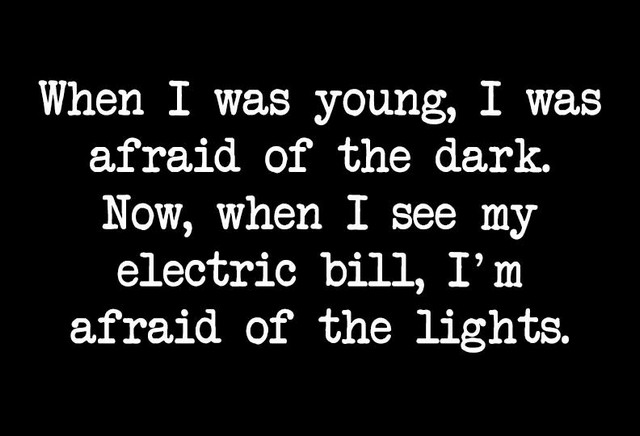 afraid of dark -electricity bill