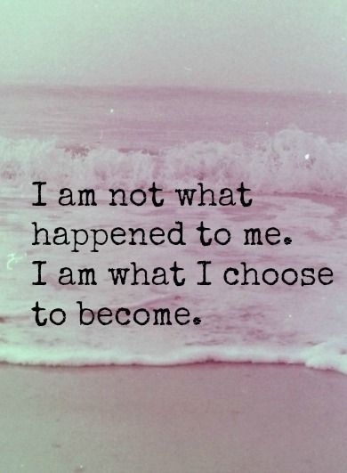 not what happened - what I choose