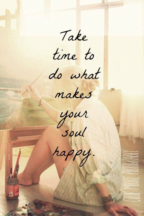 take time - make soul happy