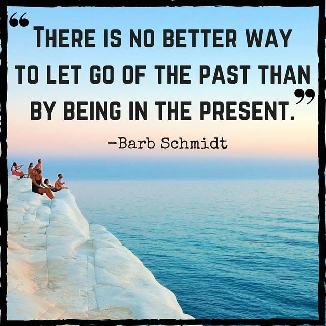 to let go of the past
