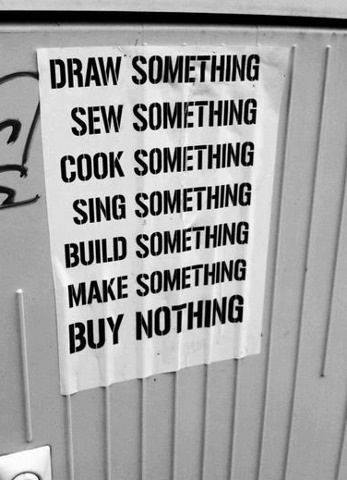 buy nothing - make