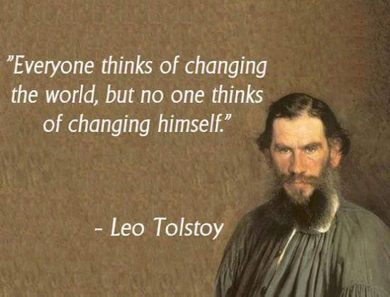 changing the world - yourself - Tolstoy