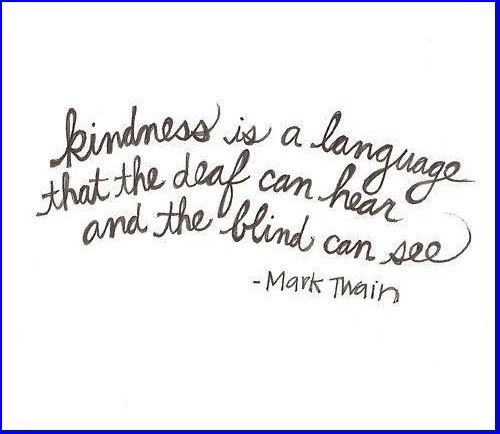 kindness - Mark Twain