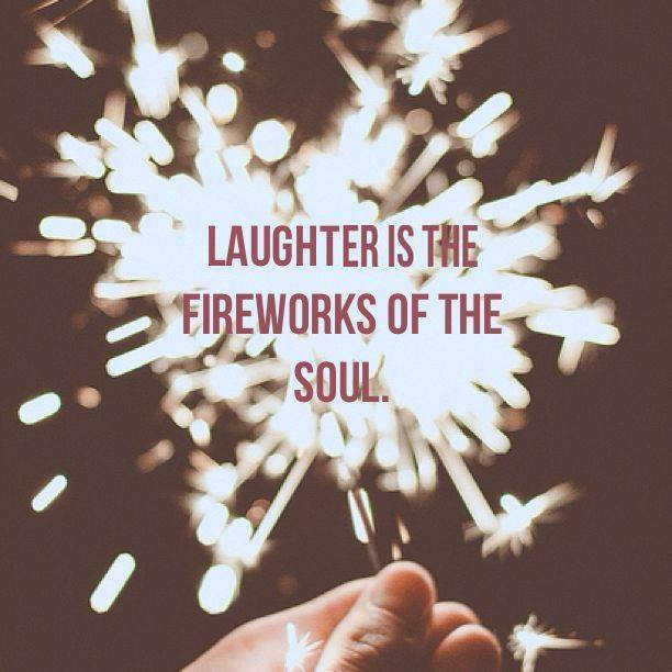 laughter fireworks soul