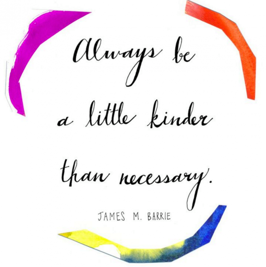 always be kinder