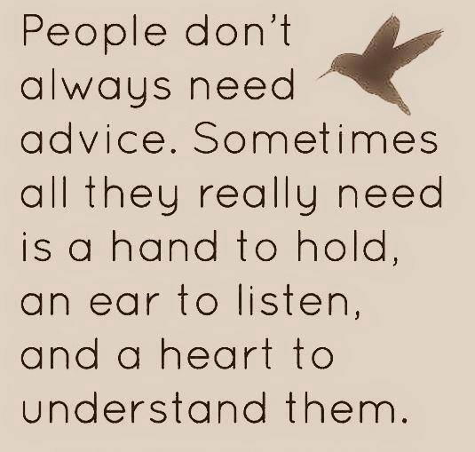 people dont always need advice