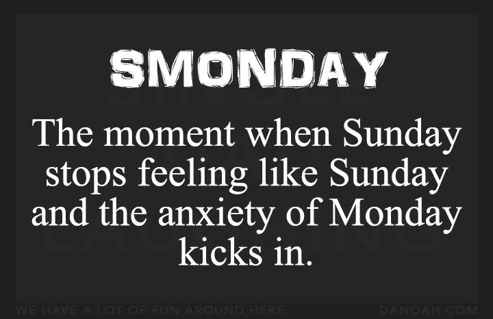 smonday anxiety