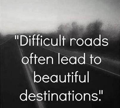 difficult roads - beautiful destination