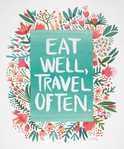 eat well - travel often