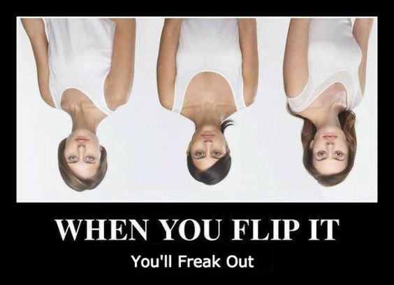 flip it and freak out women