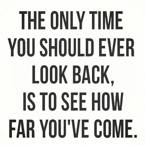 look back only to see how far