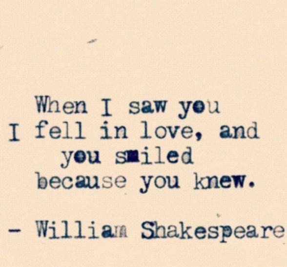I fell in love - you knew - Shakespeare