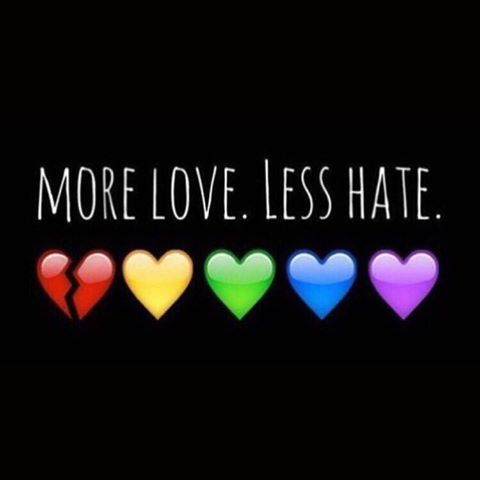 more love - less hate