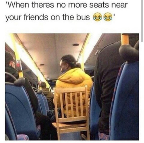 no more seats near your friends