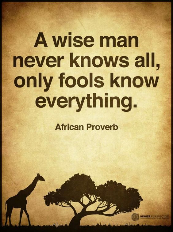 wise man - fools know everything