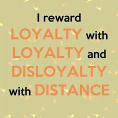 loyalty-disloyalty