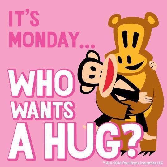 monday -hug
