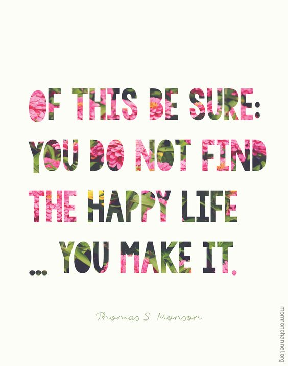 not find happy life - make it