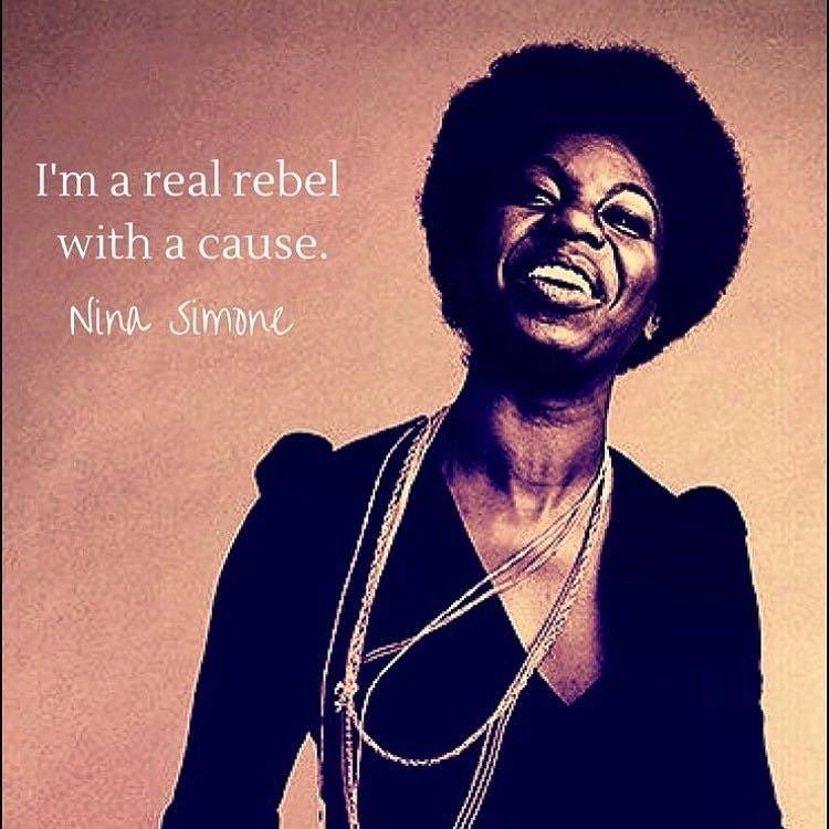 rebel with cause - Nina Simone