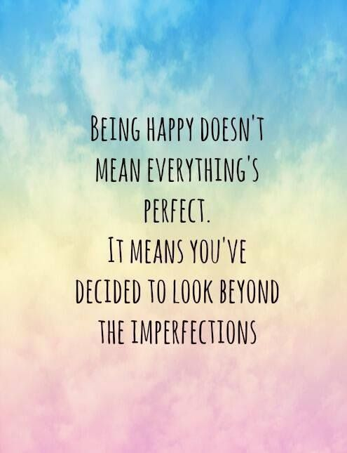 being happy not being perfect