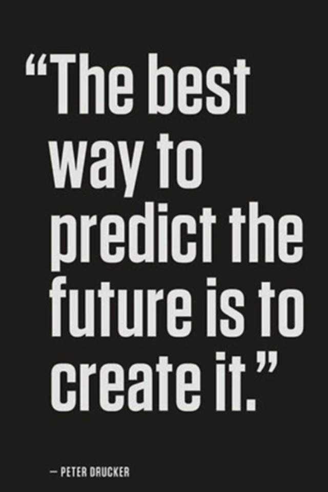 best way predict future create it