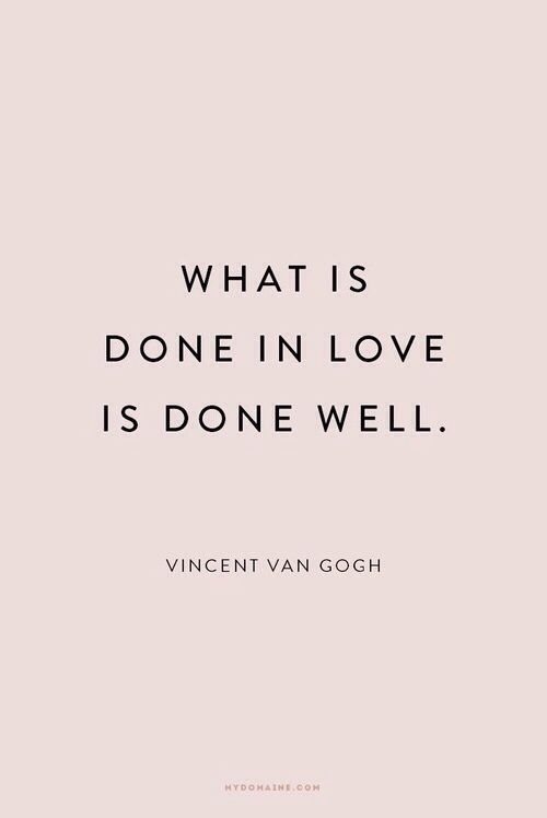 what done in love - Van Gogh
