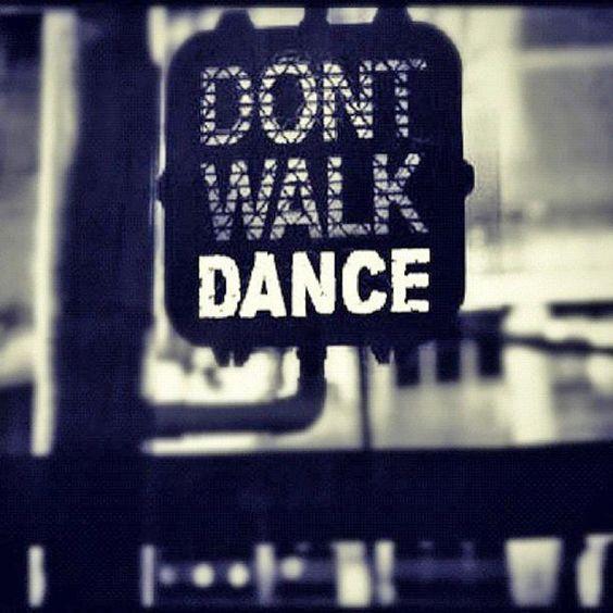 don-t-walk-dance