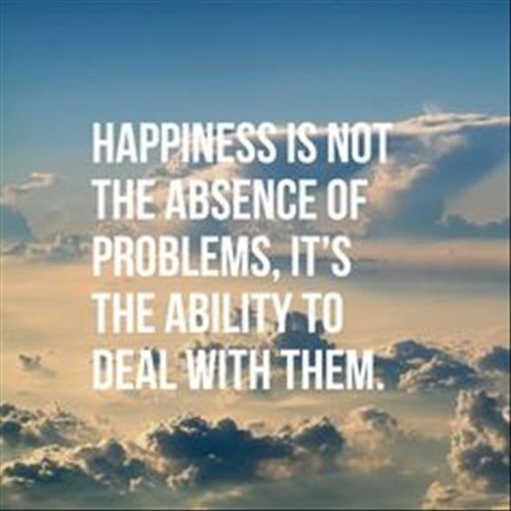 happiness-not-absence-problems