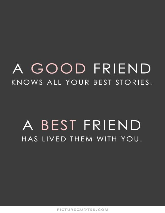 Amazing Good Friend Knows Best Friend Has Lived. Posted In INSPIRATIONAL MESSAGES  AND QUOTES ... Amazing Ideas
