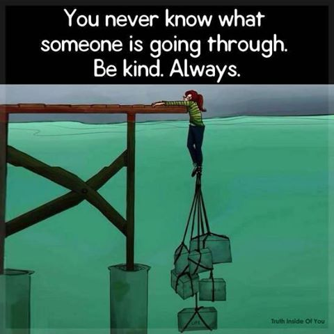 you-never-know-what-going-through
