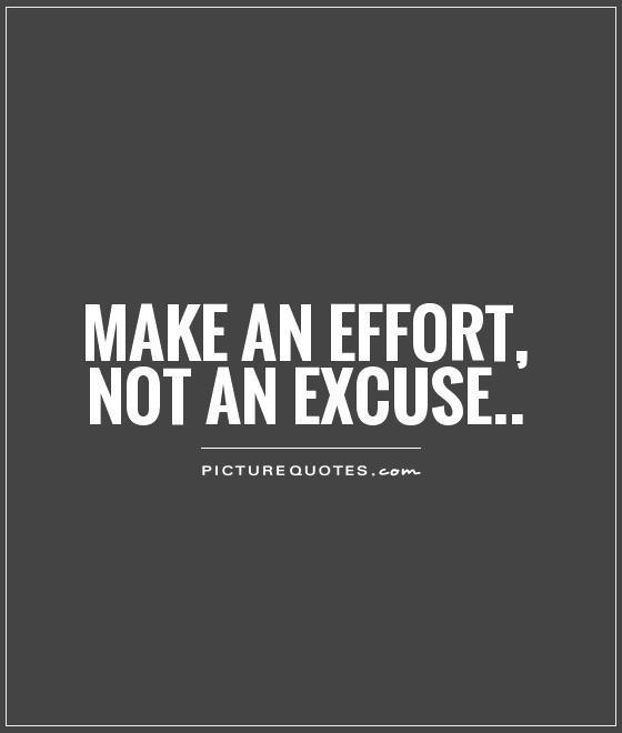 make-an-effort-not-an-excuse