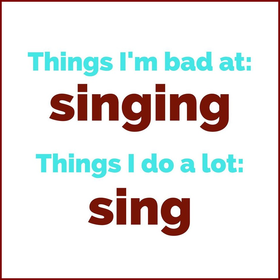 things-bad-at-sing-do-a-lot